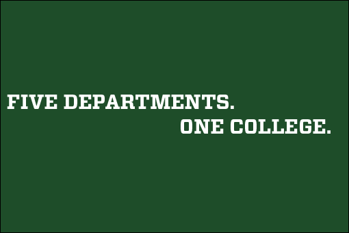 Five Departments. One College.